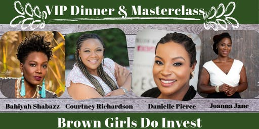 VIP Dinner with Brown Girls Do Invest Philadelphia