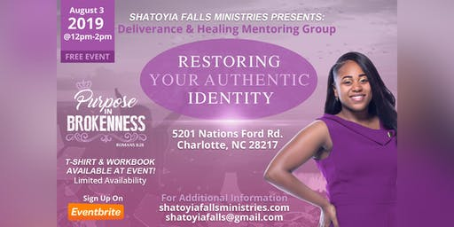 "Deliverance & Healing Mentoring Group ""Restoring Your Authentic Identity"""