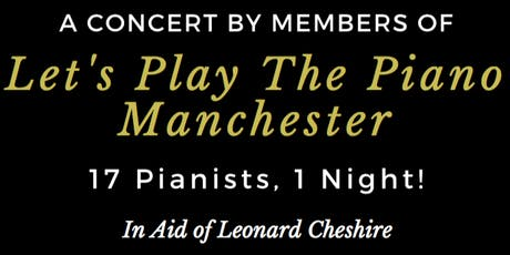 Let's Play The Piano Manchester - Annual Concert 2019 tickets