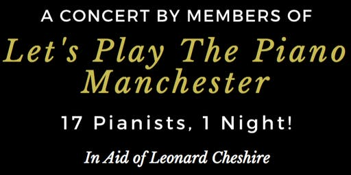 Let's Play The Piano Manchester - Annual Concert 2019