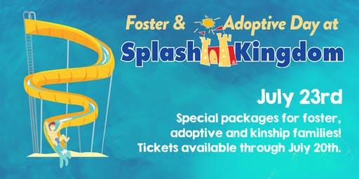Splash Kingdom for Foster and Adoptive Families