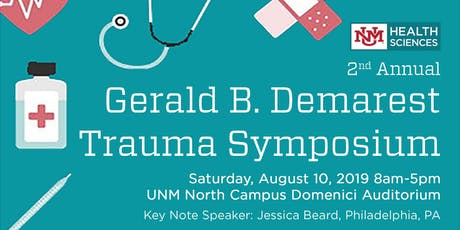 Second Annual Gerald B. Demarest Trauma Symposium tickets