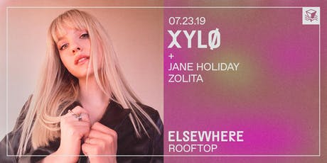 XYLØ @ Elsewhere (Rooftop) tickets