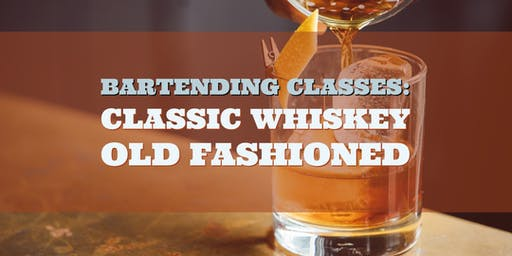 Learn Bartending! Whiskey Cocktails, Bourbon Drinks & the Old Fashioned