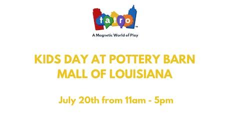 Kids Day at Pottery Barn, Mall of Louisiana. tickets