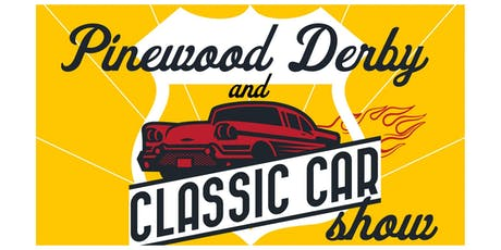 Pinewood Derby & Classic Car Show tickets