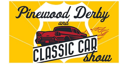 Pinewood Derby & Classic Car Show