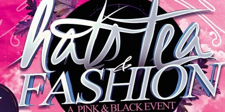 Hats, Tea, and Fashion 2020 - A Pink & Black Affair tickets