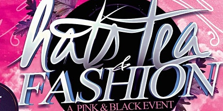 Hat's Tea and Fashion 2020 - A Pink & Black Affair tickets
