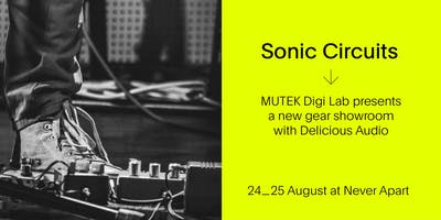 Sonic Circuits (Pedals) at MUTEK Montréal