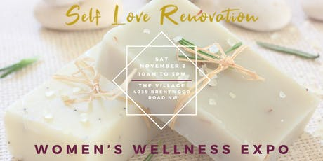 Self Love Renovation Women Wellness Expo tickets