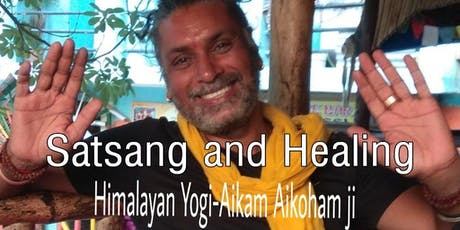 Satsang & Healing with Aikam Aikoham Ji tickets