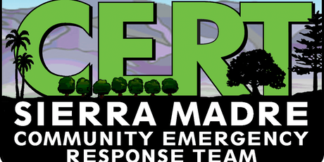 CERT - Sierra Madre, CA -  The Wildfire Problem,  August 22,  2019 Meeting tickets