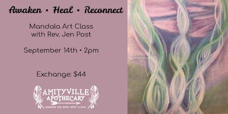 Awaken, Heal, Connect: Mandala Art Class with Rev. Jen Post tickets
