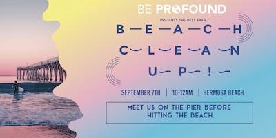 Beach Clean Up - Hermosa Beach - w. Heal The Bay