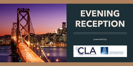 CLA/Bar Association of San Francisco Evening Reception tickets