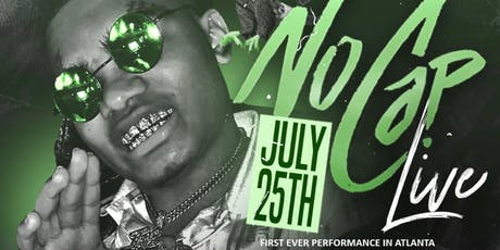 NOCAP aka THE BACKEND CHILD LIVE IN ATL!! tickets