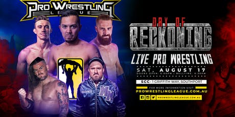 Pro Wrestling League Presents: Day Of Reckoning tickets