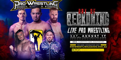 Pro Wrestling League Presents: Day Of Reckoning