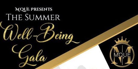 The Summer Well-being Gala tickets