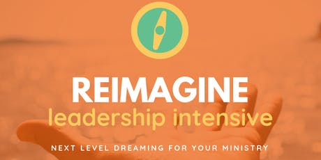 ReIMAGINE Leadership Intensive tickets