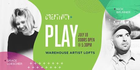 Creativity+Play: Grace Loescher & Nick Brunner tickets