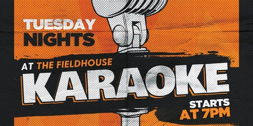 Karaoke Nights at The FieldHouse