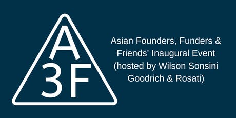 A3F's Inaugural Event - Connecting with Asian Professionals in the Bay tickets