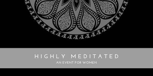 Highly Meditated: A Live Event for Women