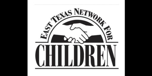 East Texas Network for Children Training Conference 2019