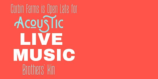 Open Late for Live Music!!