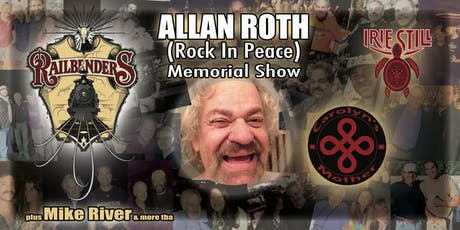 ALLAN ROTH (Rock In Peace) Memorial Show Ft. Railbenders | Carolyn's Mother tickets