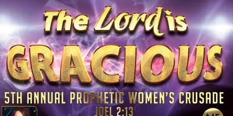 5th Annual Prophetic Women's Crusade tickets