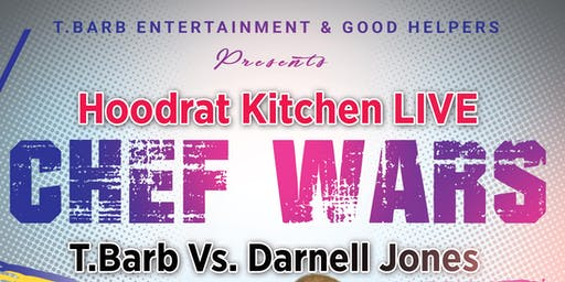 Hoodrat Kitchen Chef Wars