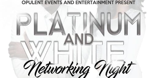 Opulent's First Annual Platinum and White Networking Night
