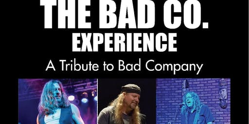 THE BAD CO. EXPERIENCE, A Tribute To Bad Company