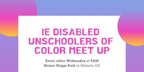 IE Disabled Unschoolers of Color Meetup tickets