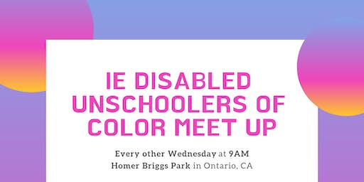 IE Disabled Unschoolers of Color Meetup