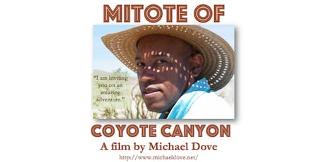MITOTE OF COYOTE CANYON FILM SCREENING  tickets