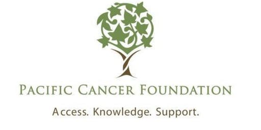 Pacific Cancer Foundation - Thrive and Survive Summer Series