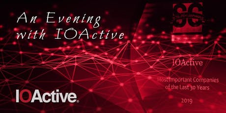 An Evening with IOActive - Seattle tickets