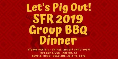 SFR Group BBQ Dinner @ Stubbs Bar-B-Q tickets