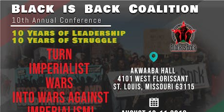 TURN IMPERIALIST WARS INTO WARS AGAINST IMPERIALISM! AUGUST 10-11, 2019–ST. LOUIS tickets