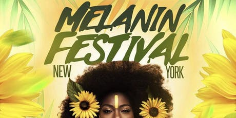 MELANIN FEST NYC tickets