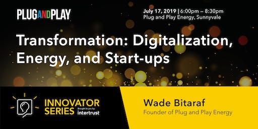 Transformation | Digitalization, Energy, and Start-ups