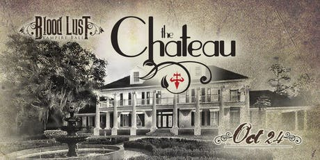 Blood Lust Vampire Ball: The Chateau tickets