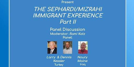THE SEPHARDI / MIZRAHI IMMIGRANT EXPERIENCE PART ll