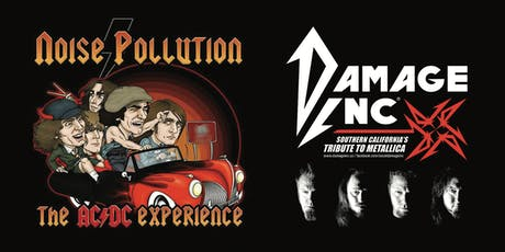 Noise Pollution the AC/DC Experience & Damage Inc. Tribute to Metallica tickets