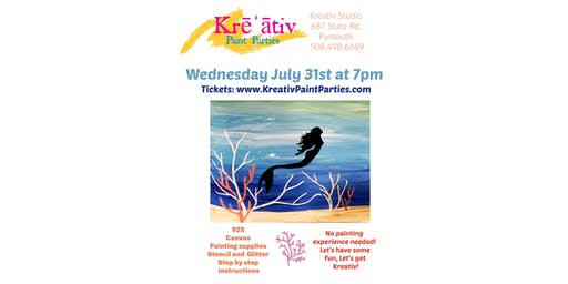 MERMAID- Paint party Wednesday July 31st at 7pm at Kreativ Studio