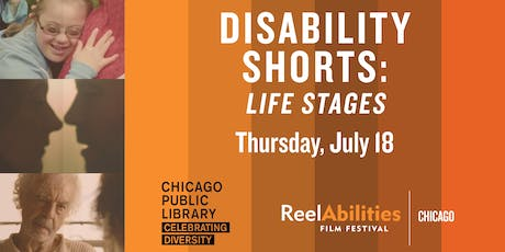 ReelAbilities Chicago | Disability Shorts: Life Stages tickets
